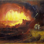 "John Martin ""The Destruction of Sodom and Gomorrah"" (1852)"